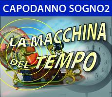 Capodanno 2012 Sogno2 – LA MACCHINA DEL TEMPO