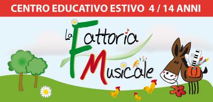 """CENTRO EDUCATIVO ESTIVO """"LA FATTORIA MUSICALE"""" 2012"""