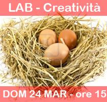 24-03-2013 – ore 15.00 – LABORATORI DELLA DOMENICA: Caccia alle uova nel pollaio