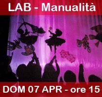 07-04-2013 – ore 15.00 – LABORATORI DELLA DOMENICA: Il teatro delle ombre
