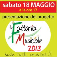 """CENTRO EDUCATIVO ESTIVO """"LA FATTORIA MUSICALE"""" 2013"""