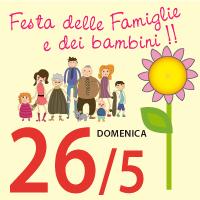 26-05-2013 – ore 15.00 – Festa per le Famiglie e per i Bambini!!