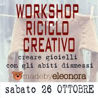 WORKSHOP RICICLO CREATIVO