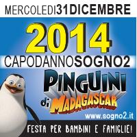 CAPODANNO SOGNO2 CON I PINGUINI DI MADAGASCAR!