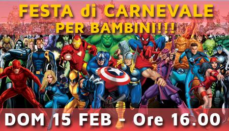 15-02-2015 – 0re 16.00 – Festa di Carnevale per Bambini!!!