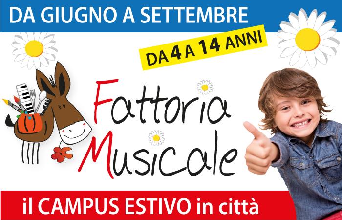 """Campus Estivo """"LA FATTORIA MUSICALE"""""""