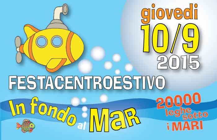 FESTA FINALE CENTRI ESTIVI 2015