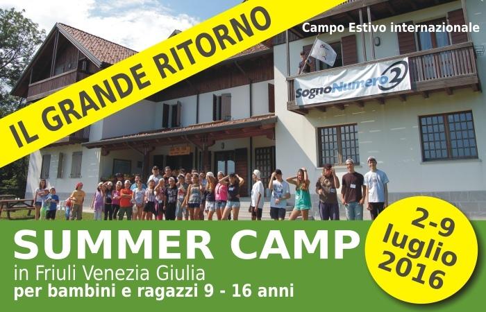 SUMMER CAMP 2016 FRIULI – IL GRANDE RITORNO