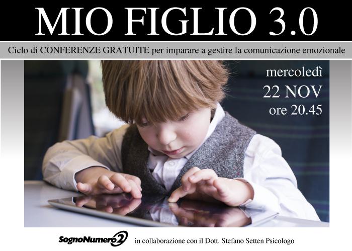 Ciclo di Conferenze presso l'Associazione Sogno Numero2: MIO FIGLIO 3.0