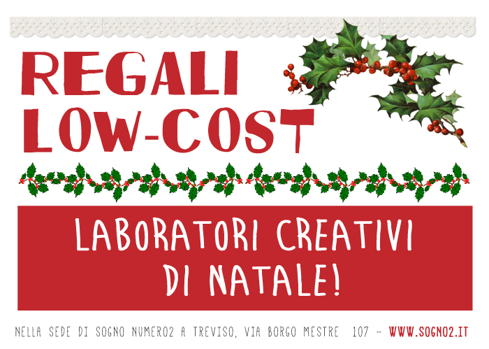 LABORATORI CREATIVI DI NATALE – REGALI LOW COST!