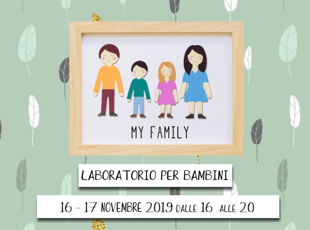 LABORATORIO PER BAMBINI – MY FAMILY